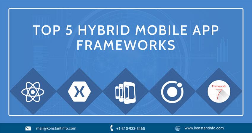 Top 5 Hybrid Mobile App Frameworks