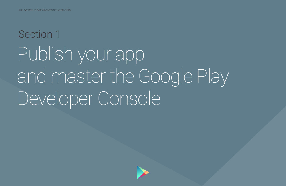 Summary of The Secrets to App Success on Google Play | AppFutura