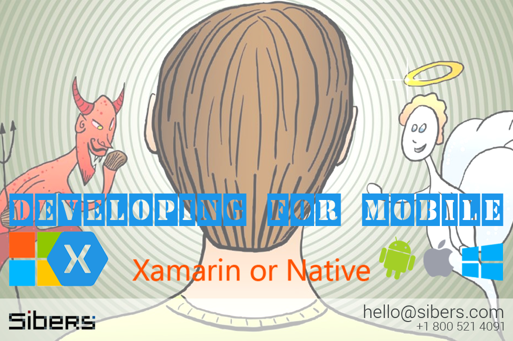 "Xamarin or Native? An ""angel vs devil on your shoulder"" dilemma Sibers"