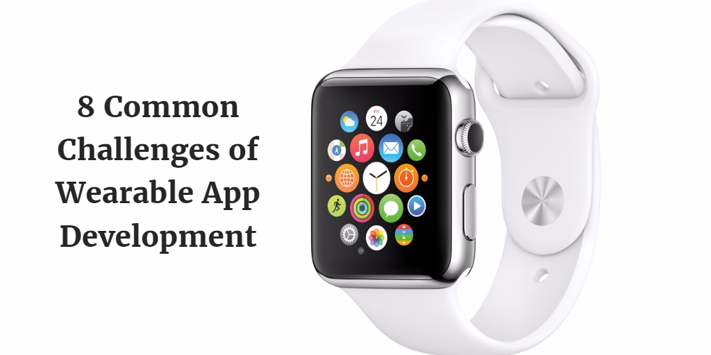 8 common challenges of wearable app development, E2logy