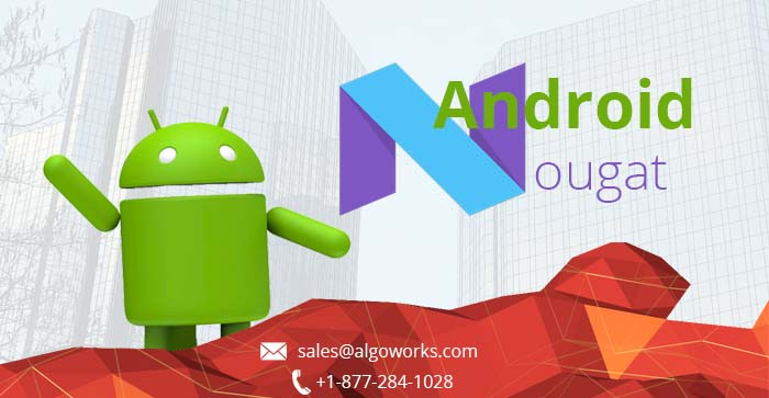 Android Nougat, Algoworks