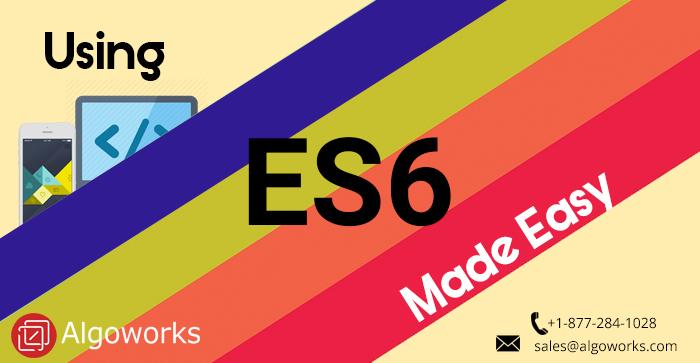 Algoworks ES6