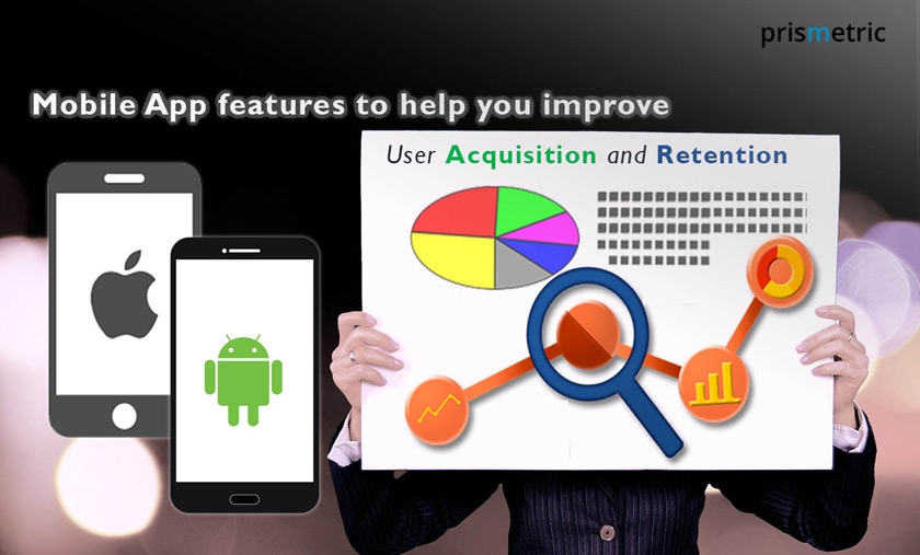 Mobile app features to help you improve user acquisition and retention