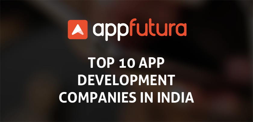 Top 10 app development companies in India
