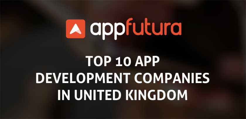 Top 10 app development companies in United Kingdom