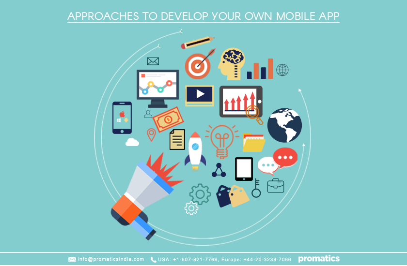 Approaches to develop your own mobile app