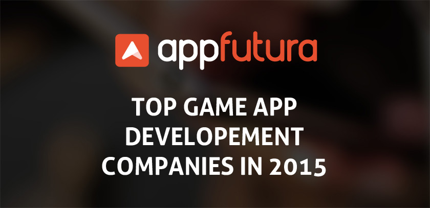 AppFutura Ranking Series: Top Game app developers