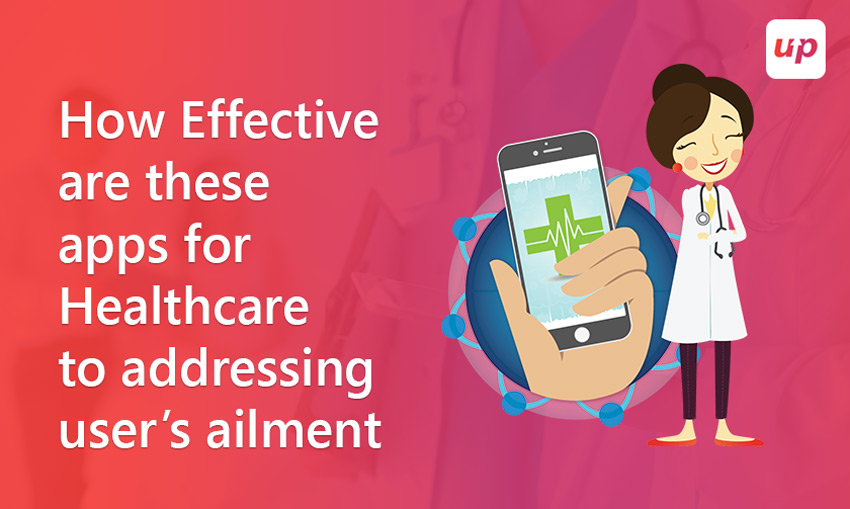 How effective are these healthcare apps to address user's ailment?