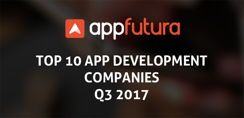 Top 10 app development companies Q3 2017
