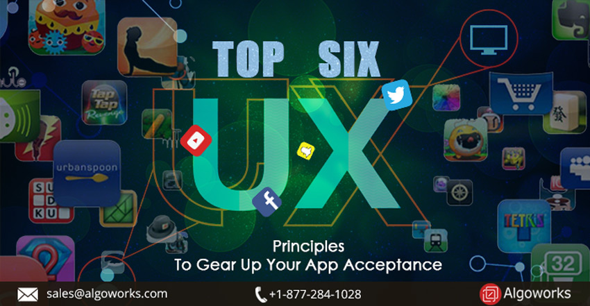 6 UX principles to gear up your app acceptance