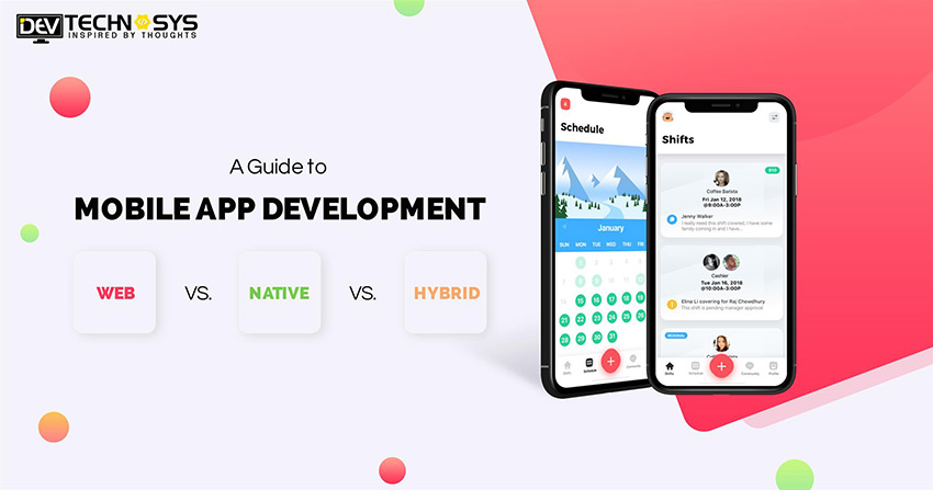 A Guide to Mobile App Development: Web vs. Native vs. Hybrid