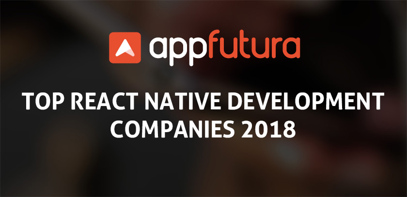 Top React Native Development Companies 2018