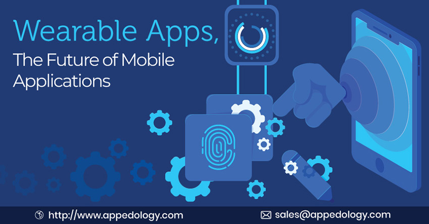 Wearable Apps, The Future of Mobile Applications