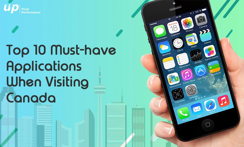Top 10 Must-have Apps When Visiting Canada | AppFutura