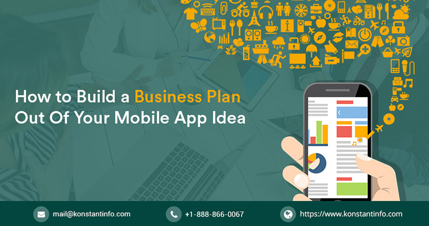 How to Build a Business Plan Out of Your App Idea