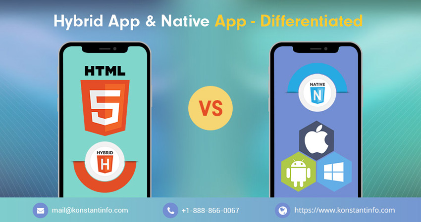 Hybrid App & Native App - Differentiated