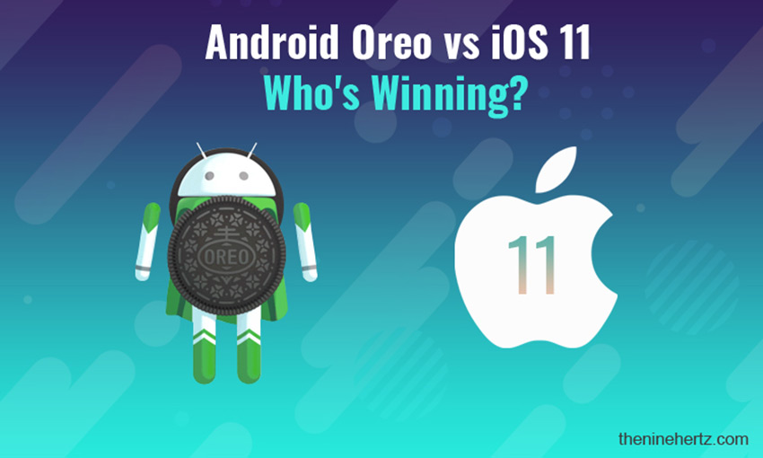 Android Oreo vs. iOS 11: Who's Winning