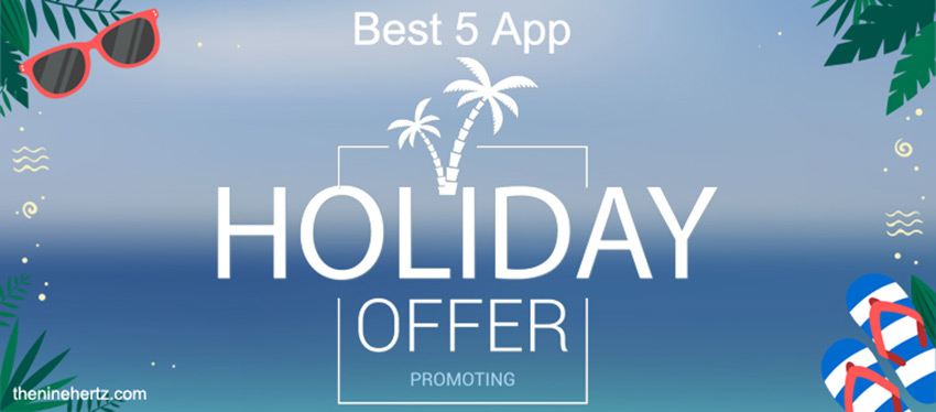 Best 5 app strategy for promoting your holiday offers