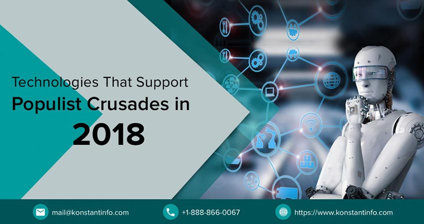 Technologies That Support Populist Crusades in 2018