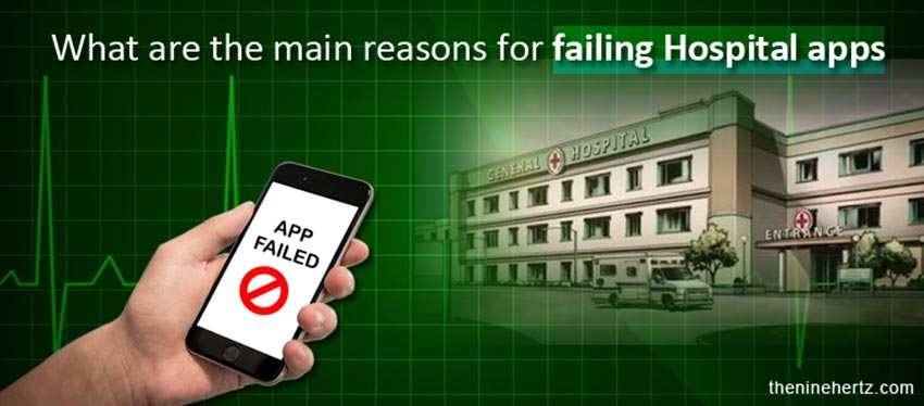 What are the main reasons for failing hospital apps