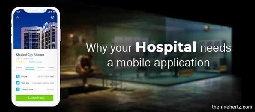 These are the reasons why your hospital needs a mobile application