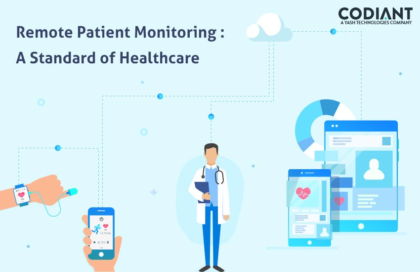 So How Remote Patient Monitoring is becoming A Standard of Healthcare?
