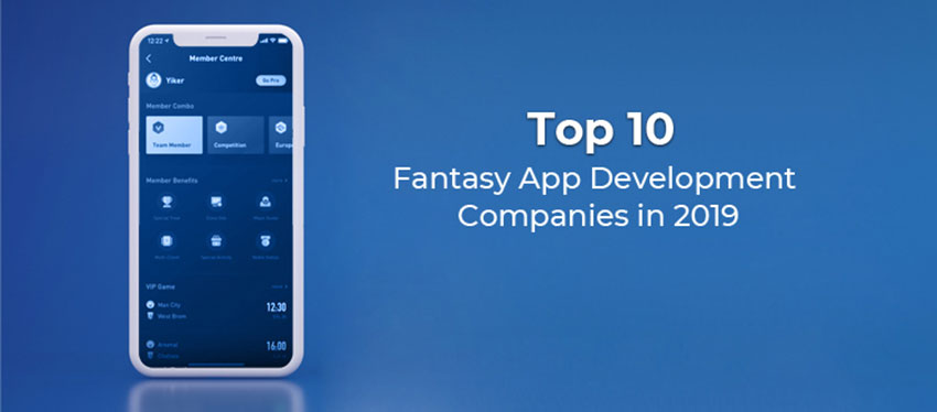 Top 10 Leading Fantasy Sports App Development Companies in 2019