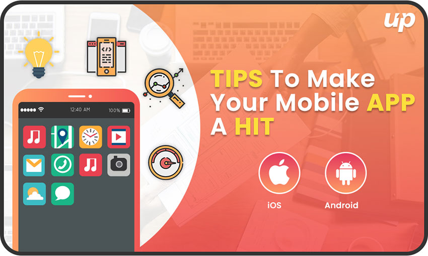 Tips to Make Your Mobile App a Hit