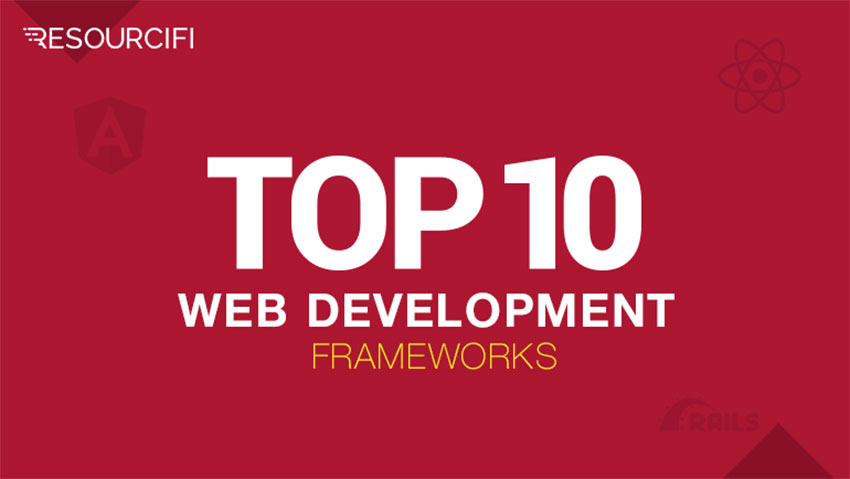 Top 10 Web Development Frameworks in 2019