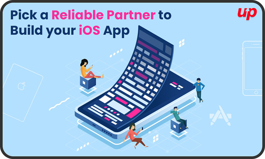 How to Pick a Reliable Partner to Build your iOS App?