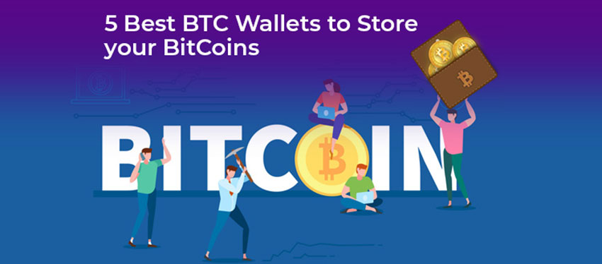 5 Best BTC Wallets to Store your BitCoins