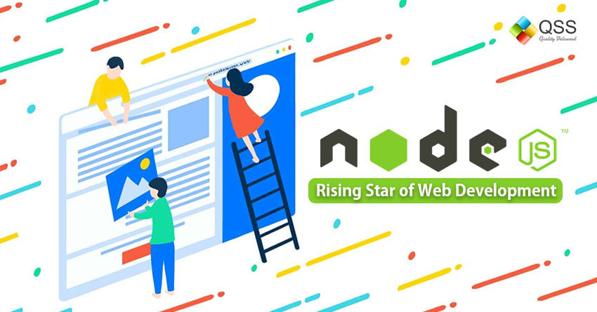 Why Node.js is considered a rising star in the web app development space?