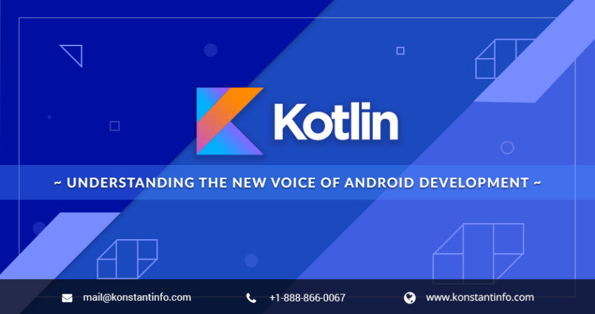 Kotlin: Understanding the New Voice of Android Development