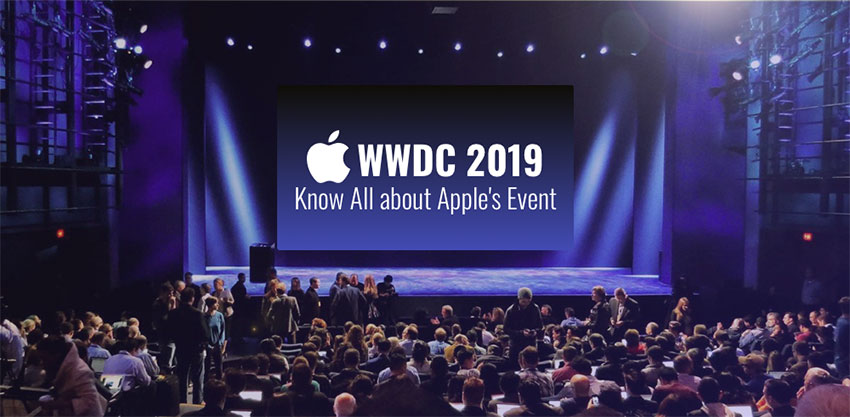 WWDC 2019: What Should you know All about Apple's Event and Announcements