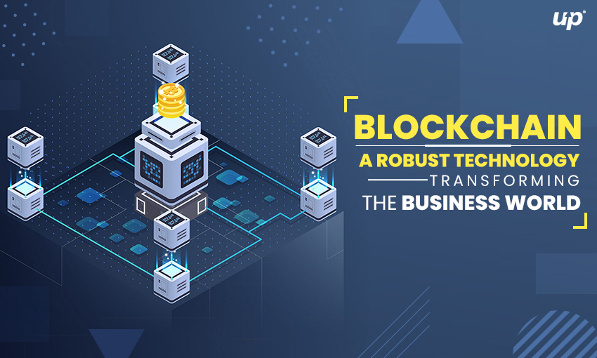 Blockchain: A Robust Technology Transforming the Business World