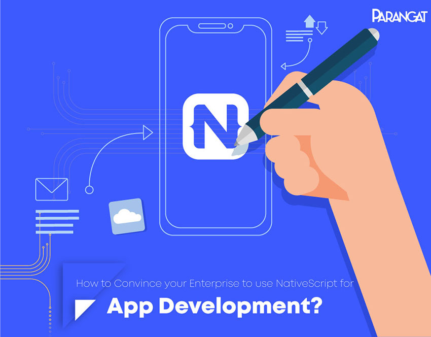 Why should Enterprises use NativeScript for App Development