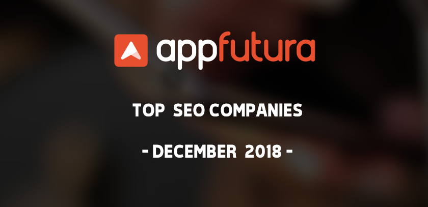 Top SEO Companies - December 2018