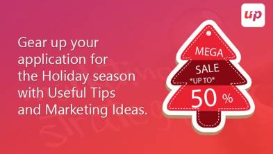 Gear up your application for the holiday season with useful tips and marketing ideas
