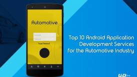 Top 10 Android App Development Services for the Automotive Industry