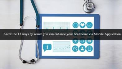 13 ways to enhance your healthcare with a mobile app