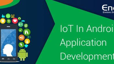 How IoT occupies the centre stage in Android app development