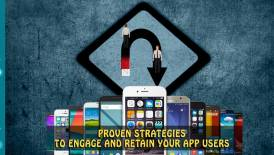 How to Retain App Users: Proven Strategies to Engage