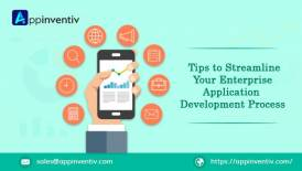 Tips to streamline your Enterprise application development process
