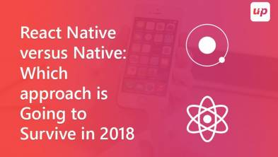 React Native versus Native: which approach is going to survive in 2018