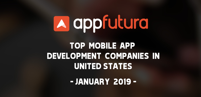 Top Mobile App Development Companies in United States - January 2019